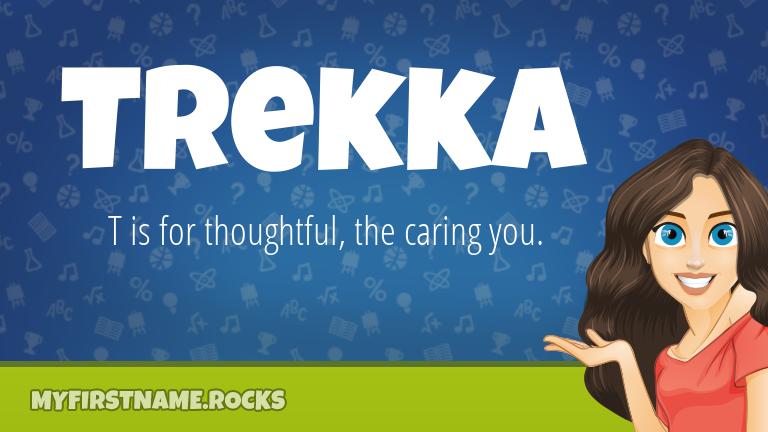 My First Name Trekka Rocks!