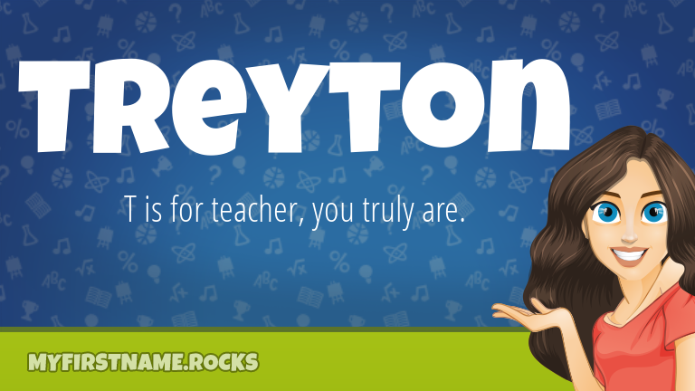 My First Name Treyton Rocks!