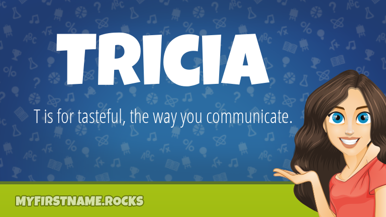 My First Name Tricia Rocks!