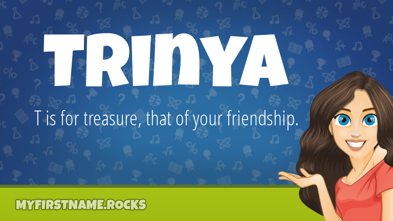 My First Name Trinya Rocks!