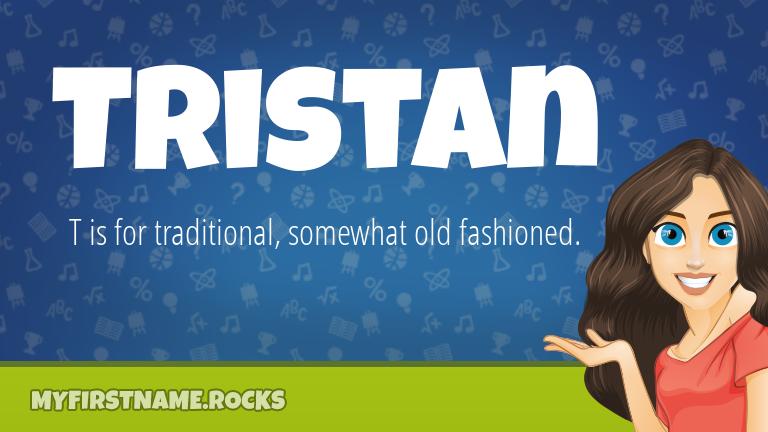My First Name Tristan Rocks!