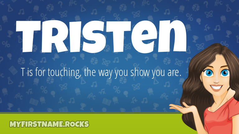 My First Name Tristen Rocks!