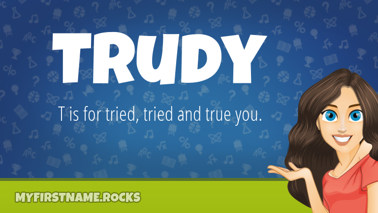 My First Name Trudy Rocks!