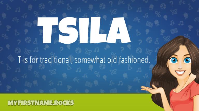 My First Name Tsila Rocks!