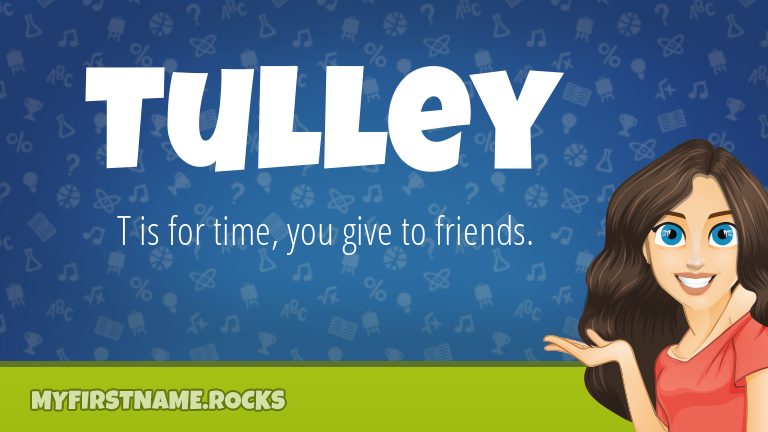 My First Name Tulley Rocks!