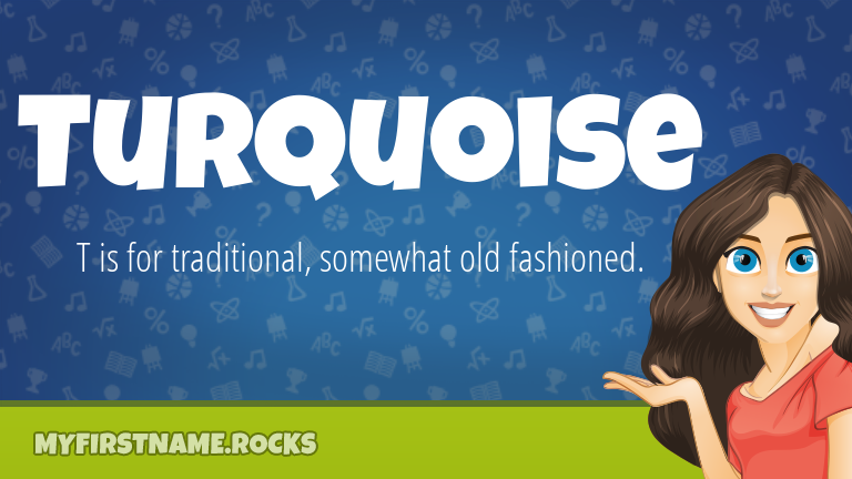 My First Name Turquoise Rocks!