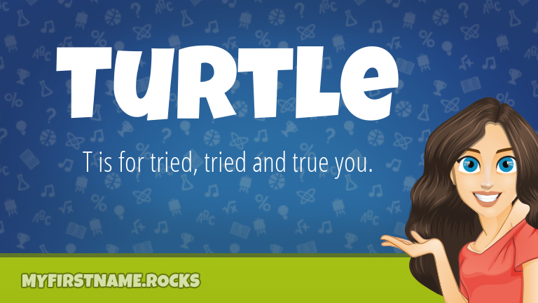 My First Name Turtle Rocks!