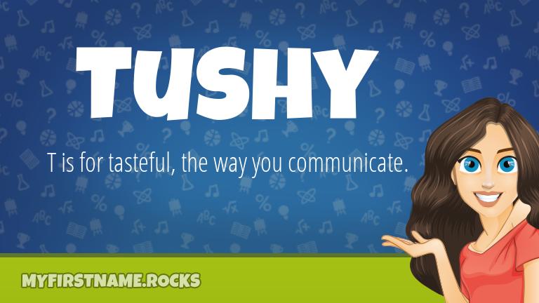 My First Name Tushy Rocks!