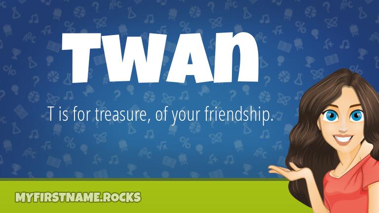 My First Name Twan Rocks!