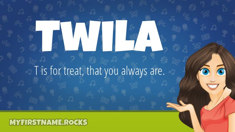 My First Name Twila Rocks!