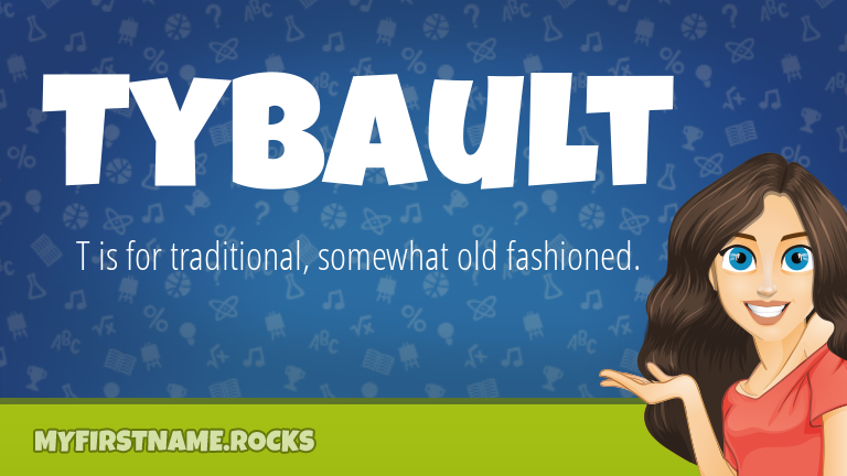 My First Name Tybault Rocks!