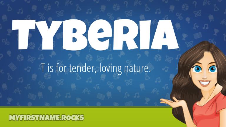 My First Name Tyberia Rocks!