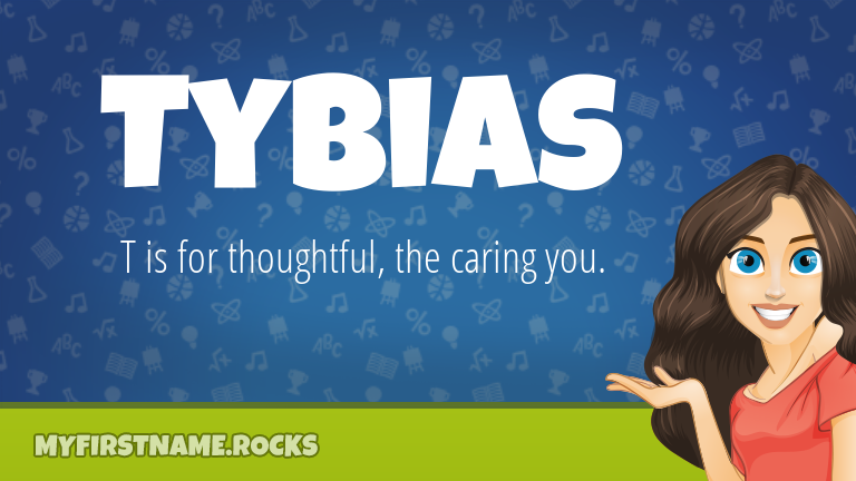 My First Name Tybias Rocks!