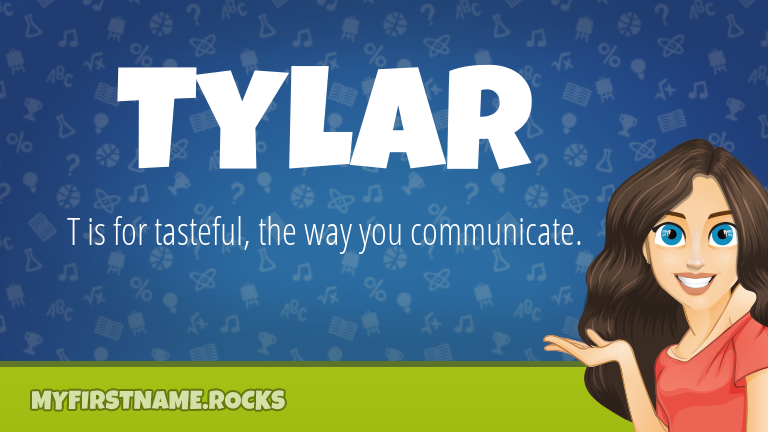 My First Name Tylar Rocks!