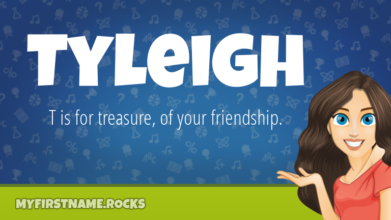 My First Name Tyleigh Rocks!