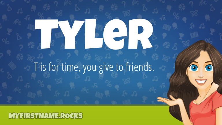 My First Name Tyler Rocks!