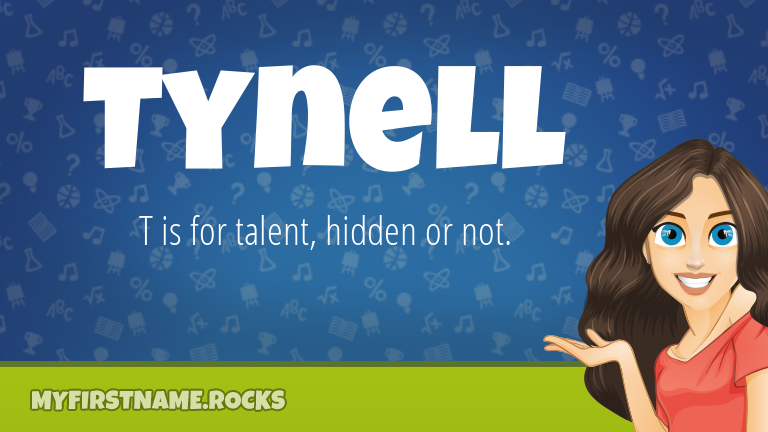 My First Name Tynell Rocks!