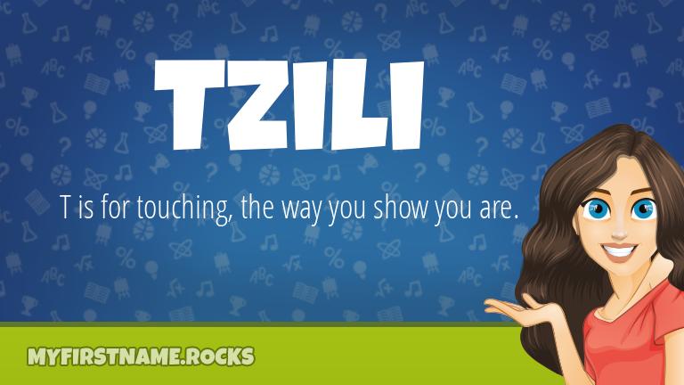 My First Name Tzili Rocks!