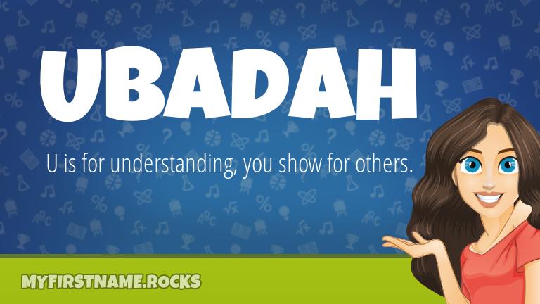 My First Name Ubadah Rocks!
