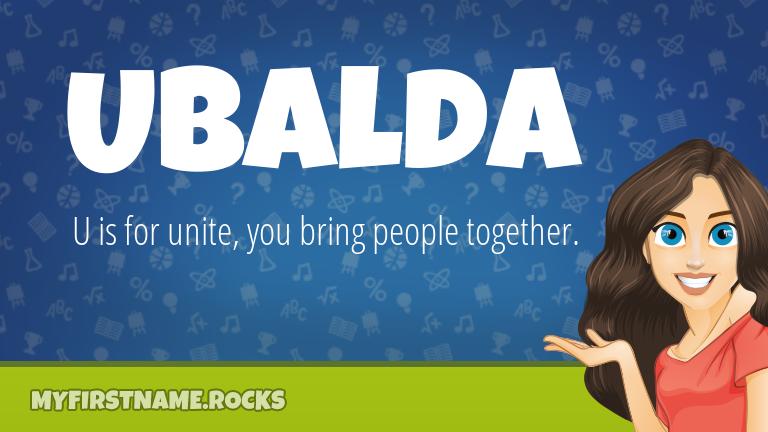 My First Name Ubalda Rocks!