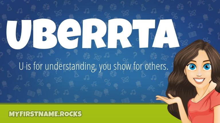 My First Name Uberrta Rocks!