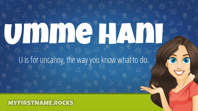 My First Name Umme Hani Rocks!