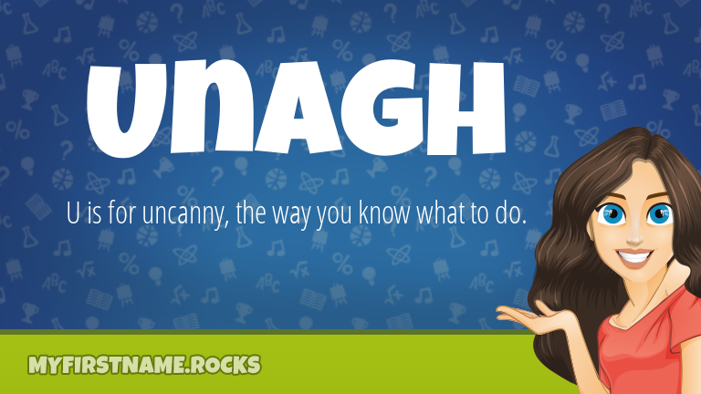 My First Name Unagh Rocks!