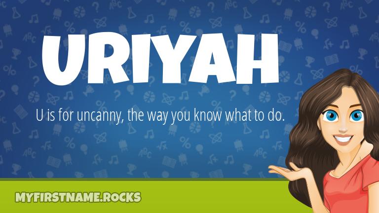 My First Name Uriyah Rocks!