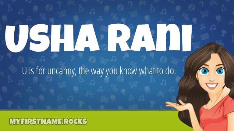 My First Name Usha Rani Rocks!