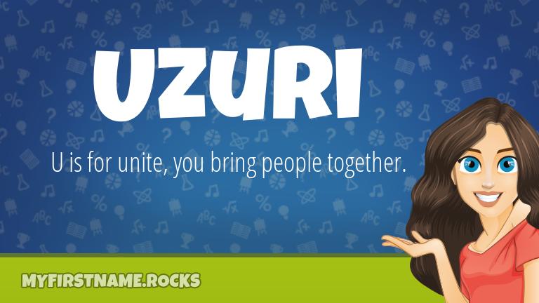 My First Name Uzuri Rocks!
