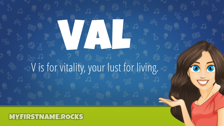 My First Name Val Rocks!