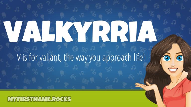 My First Name Valkyrria Rocks!