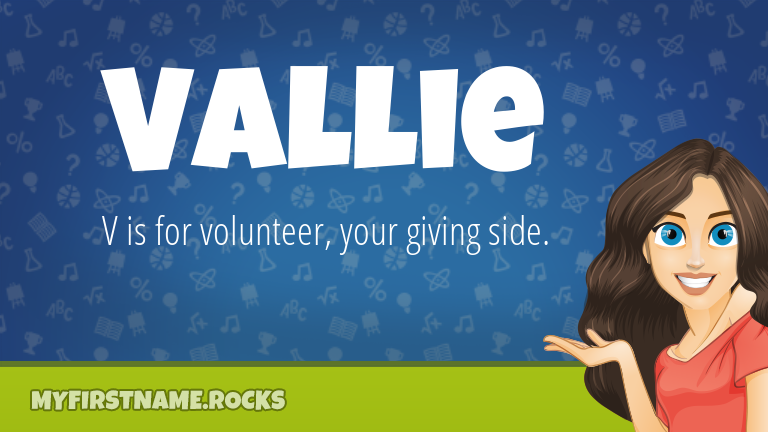 My First Name Vallie Rocks!