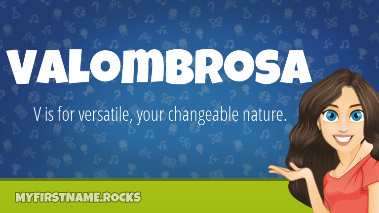 My First Name Valombrosa Rocks!