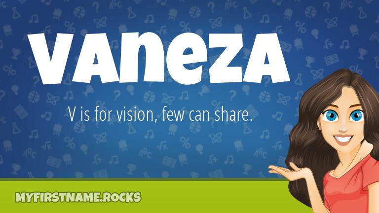 My First Name Vaneza Rocks!