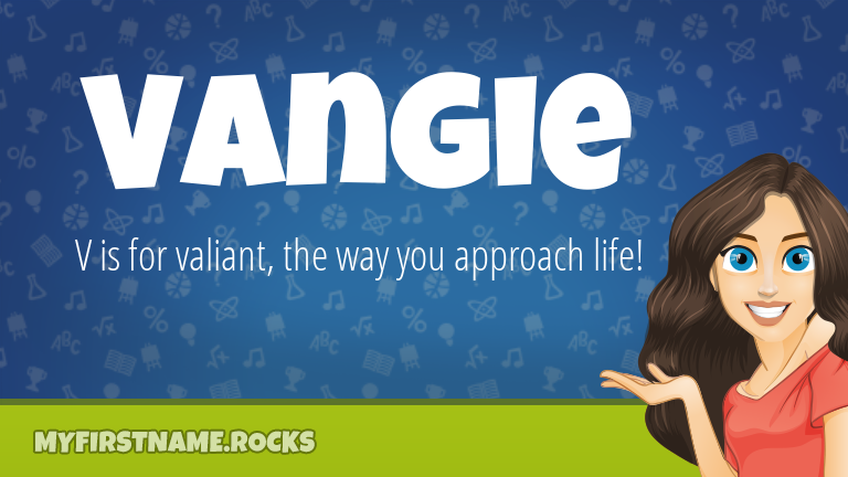 My First Name Vangie Rocks!
