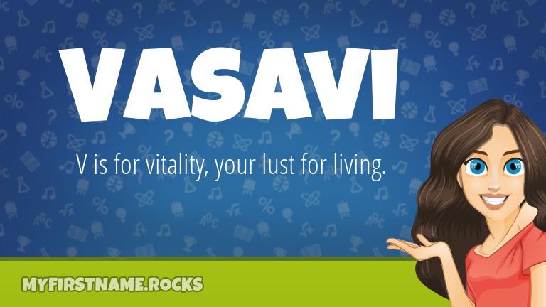 My First Name Vasavi Rocks!