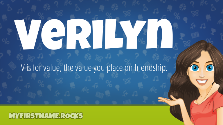 My First Name Verilyn Rocks!