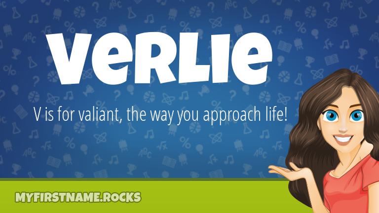 My First Name Verlie Rocks!
