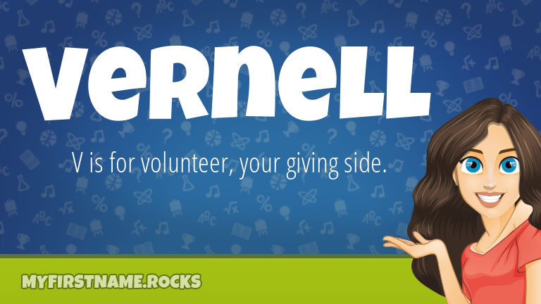 My First Name Vernell Rocks!