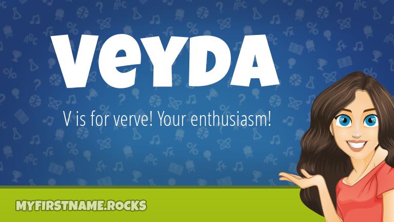 My First Name Veyda Rocks!
