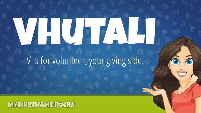My First Name Vhutali Rocks!