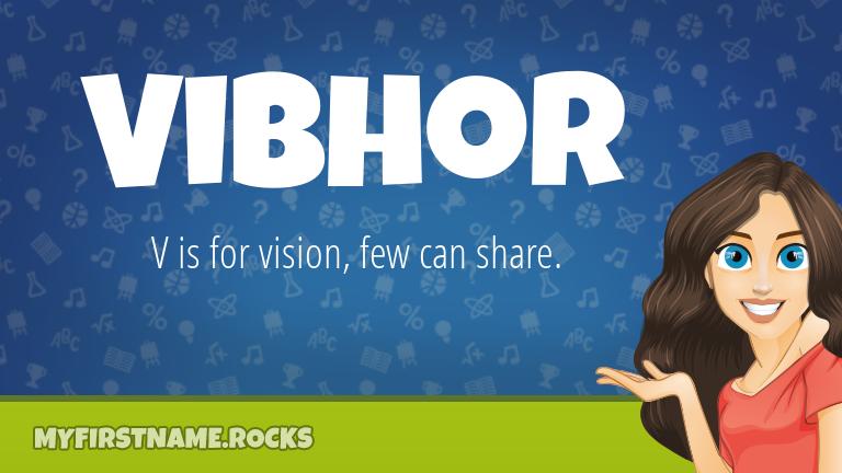 My First Name Vibhor Rocks!