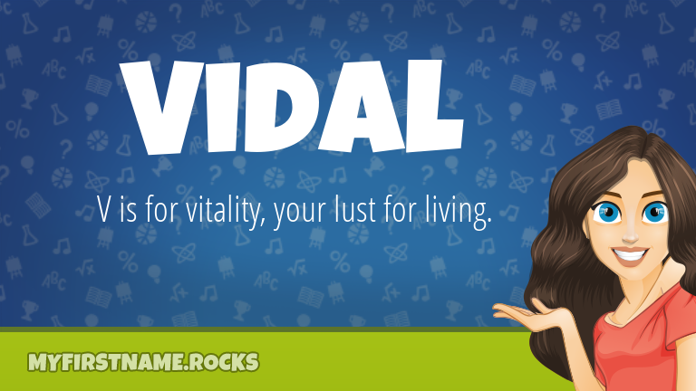 My First Name Vidal Rocks!