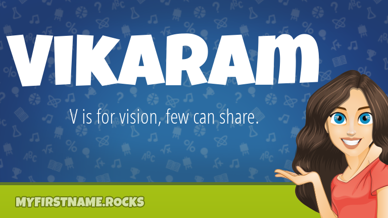 My First Name Vikaram Rocks!