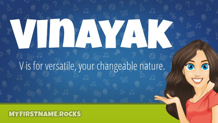 My First Name Vinayak Rocks!