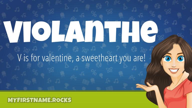 My First Name Violanthe Rocks!
