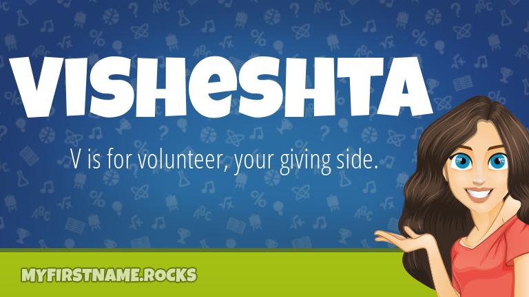 My First Name Visheshta Rocks!