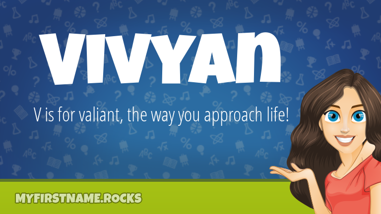 My First Name Vivyan Rocks!