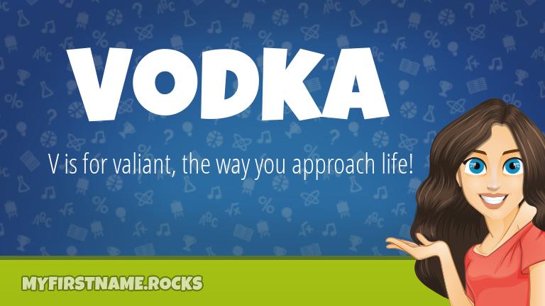 My First Name Vodka Rocks!